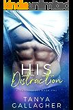 His Distraction (X Enterprises Book 1)