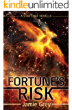 Fortune's Risk: A Star Thief Chronicles Novella