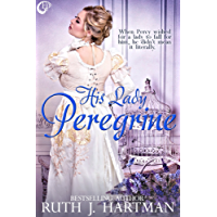 His Lady Peregrine (The Love Bird Series Book 5) (English Edition)