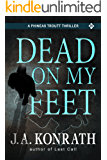 Dead On My Feet (Jack Daniels and Associates Mysteries Book 1)