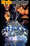 Taking A Thug's Love