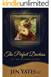 The Perfect Duchess ('Lords of the Matrix Club' series. Book 2)