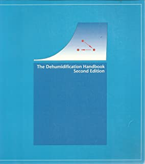 The Dehumidification Handbook 1990 Second Edition by N/A by N/A