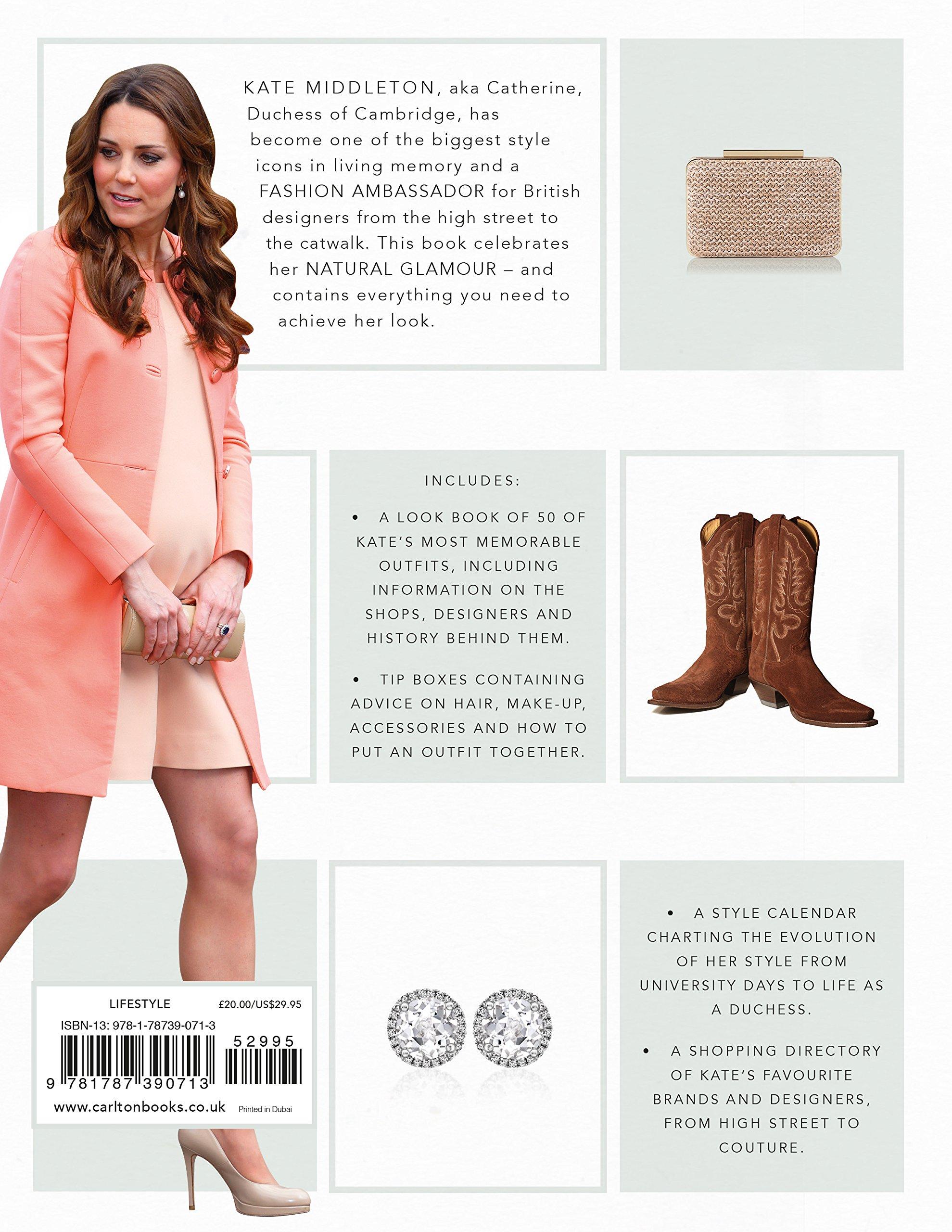 4533199813e5 Kate  How to Dress Like a Style Icon  Amazon.co.uk  Caroline Jones   9781787390713  Books