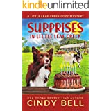 Surprises In Little Leaf Creek (A Little Leaf Creek Cozy Mystery Book 7)