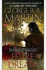 Fevre Dream: A Novel Kindle Edition