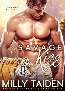 Savage Kiss: BBW Paranormal Shape Shifter Romance (Savage Shifters Book 2)