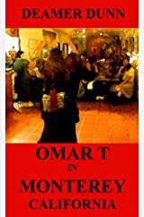 Omar T in Monterey Kindle Edition
