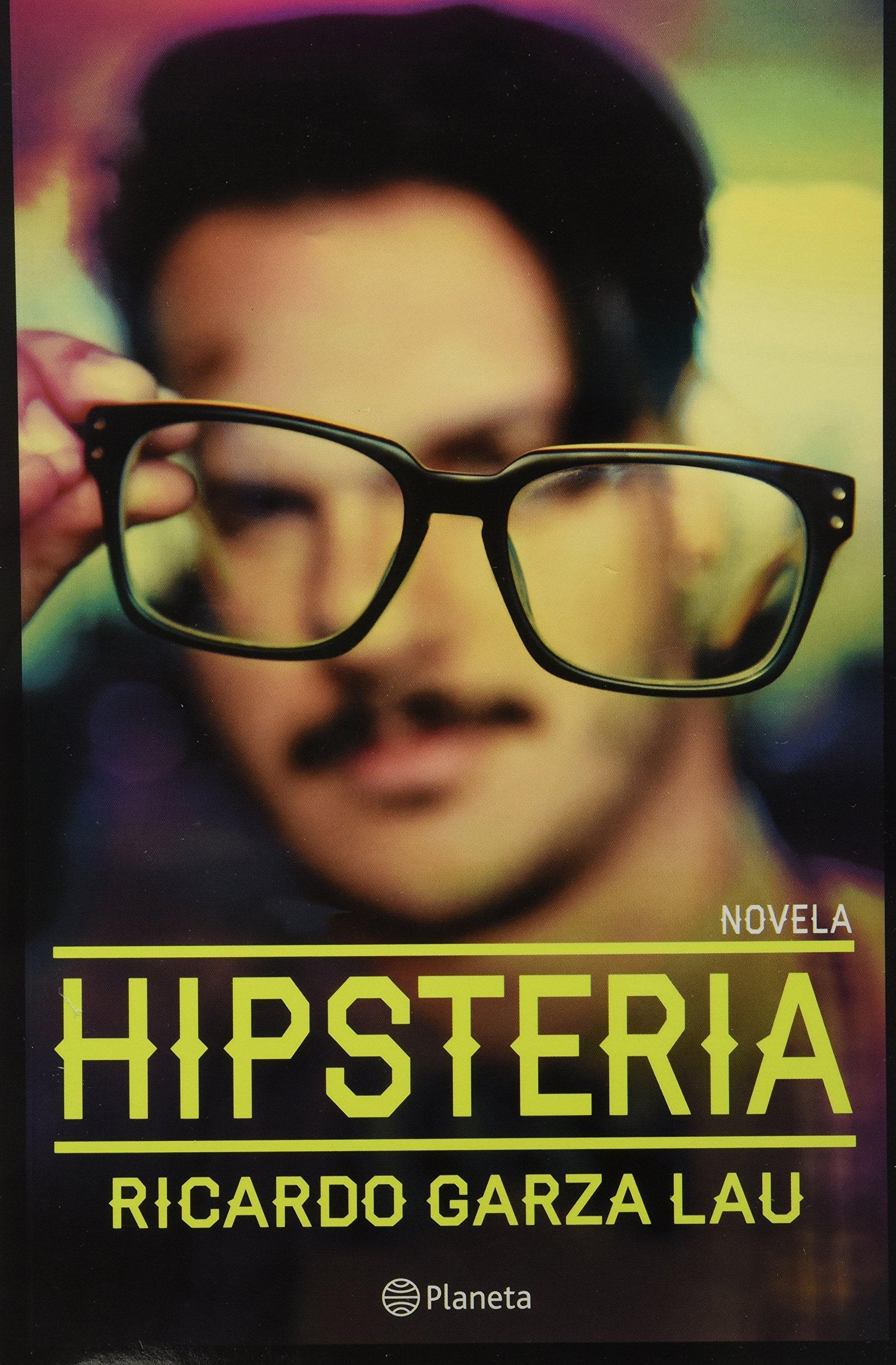 Hipsteria (Spanish Edition): Ricardo Garza: 9786070719981: Amazon.com: Books
