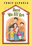 Here We All Are (26 Fairmount Avenue Book 2)