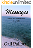 Messages: Poems and Short Stories to Live By