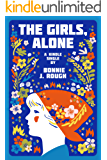 The Girls, Alone: Six Days in Estonia (Kindle Single)