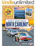 What's Great about North Carolina? (Our Great States)