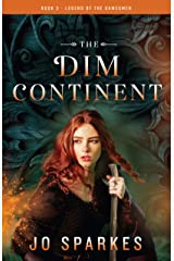 The Dim Continent (The Legend of the Gamesmen Book 3) Kindle Edition