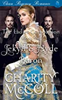 The Ladies Companion Meets The Jekyll & Hyde