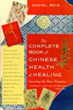 The Complete Book of Chinese Health