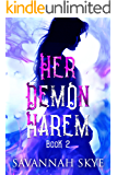 Her Demon Harem Book Two: A Reverse Harem Fantasy (The Succubus Chronicles 2)