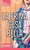 La prima cosa bella (eNewton Narrativa)
