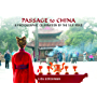 Passage to China: A Photographic Celebration of the Silk Road