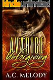 Avarice Unforgiving (Hell on Earth Book 2)