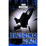 Bleeding Blue: A Hard Boiled Crime Series (Billie Bly Series Book 1)