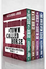 A Town Called Horse Short Historical Mysteries: Books 1 - 4 Kindle Edition