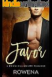 Favor: A BWWM Billionaire Romance (Alpha Second Chances Book 7)