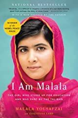 I Am Malala: The Girl Who Stood Up for Education and Was Shot by the Taliban Kindle Edition