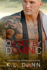 OWNED by Dominic (The Possessed Series Book 1) Kindle Edition
