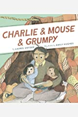 Charlie & Mouse & Grumpy: Book 2 Kindle Edition