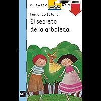 El secreto de la arboleda (eBook-ePub) (El Barco de Vapor Azul nº 13) (Spanish Edition)