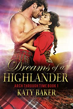 Dreams of a Highlander (Arch Through Time Book 1)