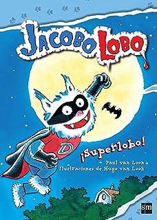 Secretos lobunos: 6 (Jacobo Lobo): Amazon.es: Paul van Loon ...