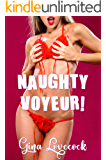 Naughty Voyeur: Fertile Innocents of Needwood Valley (New Adult Steamy Reads Book 1)