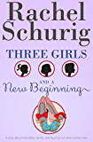Three Girls and a New Beginning