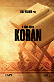 A Two Hour Koran (A Taste of Islam Book 1) (English Edition)