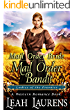 Mail Order Bride: Mail Order Bandit (Ladies of The Frontier) (A Western Romance Book)