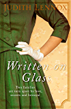 Written on Glass: An utterly compelling story of love, loyalty and family