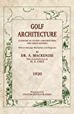 Golf Architecture (Annotated): Economy in Course Construction and Green-Keeping