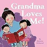 Grandma Loves Me! (Marianne Richmond)