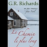 Le chemin le plus long: Un gay romance pour Noël (French Edition)