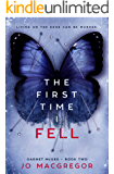 The First Time I Fell (Garnet McGee Book 2)