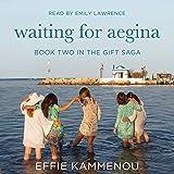Waiting for Aegina: The Gift Saga, Book 2