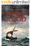 Forged in Blood (Viking Odyssey Book 2)