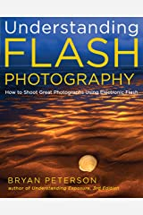 Understanding Flash Photography: How to Shoot Great Photographs Using Electronic Flash Paperback