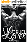 Cruel Lover 4: Billionaire Urban Romance