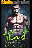 Thrust: A Bad Boy MC Romance