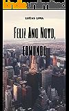 Feliz Ano Novo, Edmundo