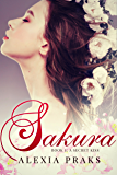Sakura: A Secret Kiss (Falling for Sakura, #1)
