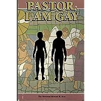 Pastor, I Am Gay